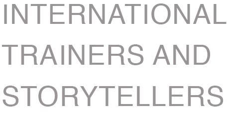 International trainers and storytellers